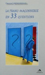 franc-maçonnerie en 33 questions