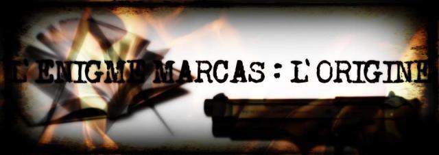 L'énigme Marcas