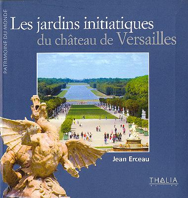 Les jardins initiatiques du ch teau de versailles - Les jardins du chateau de versailles ...