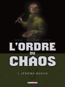 Ordre du Chaos 1 Bosch