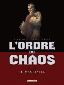 Ordre du Chaos 2 Machiavel