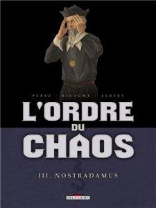Ordre du Chaos 3 Nostradamus