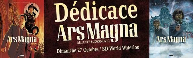 Dédicace Ars Magna