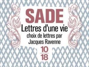 Sade - Lettres d'une vie
