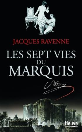 Sept vies du marquis, Les