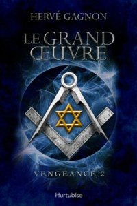 Vengeance, t2 Grand oeuvre