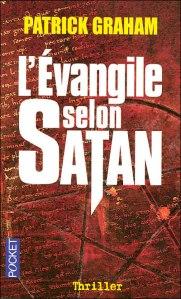 Evangile selon Satan, L'