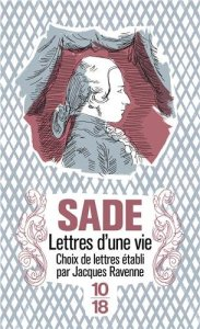 Sade, Lettres d'une vie
