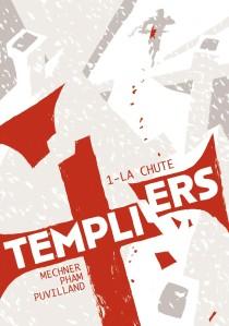 Templiers, t1 la chute