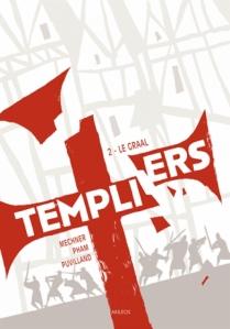 Templiers, t2 le graal