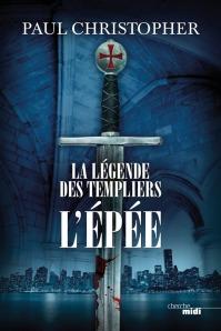 Légende des templiers - t1- l'épée