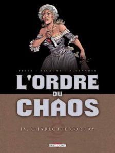 Ordre du Chaos 4 Corday