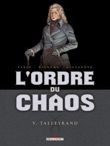 L'Ordre du Chaos, tome 5 : Talleyrand