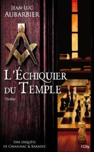 Échiquier du Temple, L'