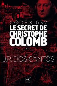 Codex 632 le secret de Christophe Colomb