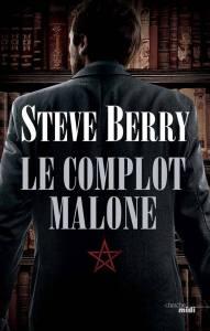 Complot Malone, Le