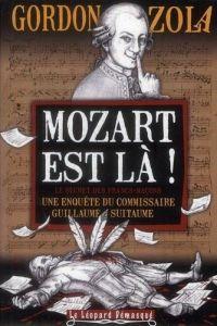 Mozart est là