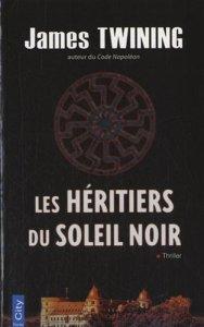 Héritiers du Soleil Noir, Les