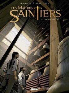 Les Maîtres-Saintiers, t1 À l'accord parfait 1788