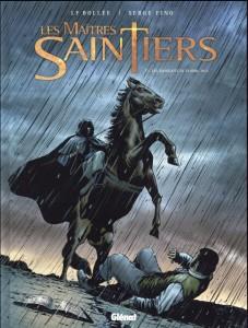 Les Maîtres-Saintiers, t2 Les Sanglots de plomb 1815