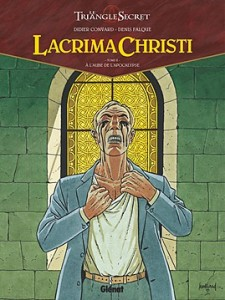Lacrima Christi - t2 - A l'aube de l'Apocalypse